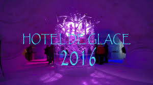 hotel de glace youtube