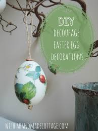 a handmade cottage decoupaged easter egg tree decorations