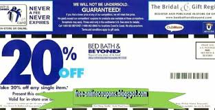 bed bath beyond 20 off printable coupons 2018 bed bath and beyond coupons