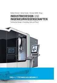 technisches design industriedesign und ingenieurwissenschaften technisches design in