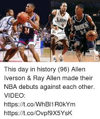 Allen Iverson Meme - this day in history 96 allen iverson ray allen made their nba