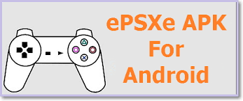 epsxe android apk epsxe apk version for android devices