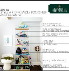 Kid Bookshelf Design Is In The Details How To Style A Kid Friendly Bookshelf