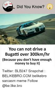 Bugatti Meme - 25 best memes about bugatti bugatti memes
