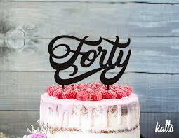 40 cake topper custom 40th cake topper forty cake topper birthday party 40 cake