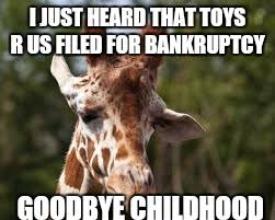 Meme Toys - image tagged in sad giraffe imgflip