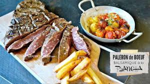 comment cuisiner le paleron plancha paleron de boeuf mariné au balsamique recette par kaderick