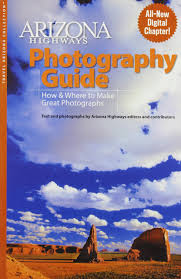 Tucson Az Zip Code Map by Arizona Highways Photography Guide How U0026 Where To Make Great