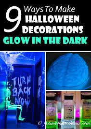 Halloween Glow In The Dark Decorations by 9 Ways To Create Glow In The Dark Halloween Decorations
