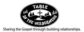 table in the wilderness table in the wilderness sharing the gospel through building
