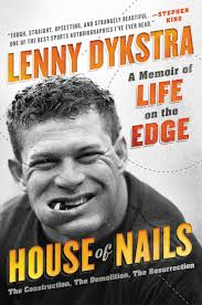 Lenny Dykstra Has Podunk Doc - lenny dykstra has podunk doc s steroids to thank for his millions