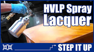 spraying lacquer with hvlp step it up youtube