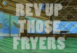 Rev Up Those Fryers Meme - ninja pig studios meme run the immature developer wii u forum