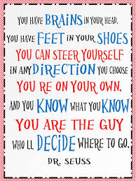one willis family dr seuss quote you brains in your