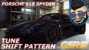 porsche spyder 1965 csr2 porsche 918 spyder 7 88x tune shift pattern youtube