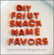 diy fruit snack name party favors lalymom