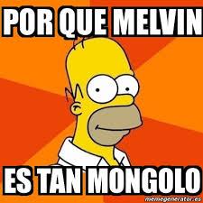 Melvin Meme - meme homer por que melvin es tan mongolo 6165453