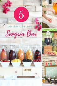 5 easy steps to the ultimate sangria bar pizzazzerie