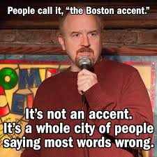 Boston Accent Memes - the tao of louie vulture