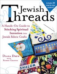 jewish threads a hands on guide to stitching spiritual intention