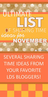 lds thanksgiving life u0027s journey to perfection ultimate list of lds sharing time