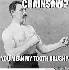 Chainsaw Meme - chainsaw by michelfunny meme center
