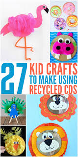 27 kids crafts to make using recycled cds frugal mom eh