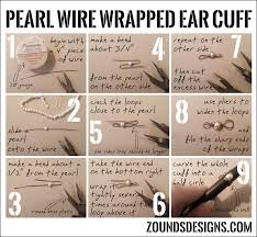 how to make ear cuffs pearl wire wrapped ear cuff tutorial zounds designs