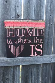 home sign home decor home is where the heart is gift for mom