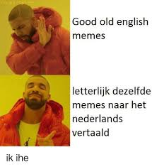 Old Language Meme - 25 best memes about old english meme old english memes