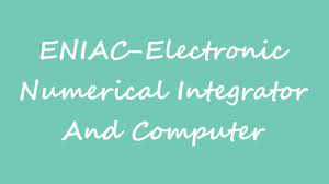 obm it abbreviation eniac electronic numerical integrator and