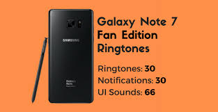 note 7 fan edition download galaxy note 7 fan edition ringtones and