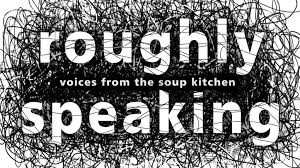 roughly speaking voices from the soup kitchen by shara ashley