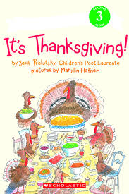 thanksgiving children s book it s thanksgiving by prelutsky scholastic