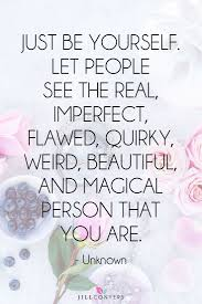 nature quotes to live by best 25 individuality quotes ideas on pinterest imperfection