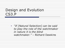 Richard Dawkins Blind Watchmaker Design And Evolution
