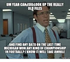 Michigan Football Memes - 25 best memes about michigan football meme michigan football