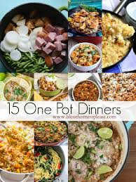 Healthy Menu Ideas For Dinner 15 Simple One Pot Dinner Ideas U2014 Bless This Mess