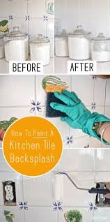 How To Wash Painted Walls by How To Paint A Kitchen Tile Backsplash Labour