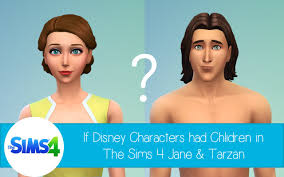 if disney characters had children in the sims 4 jane and tarzan