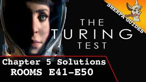 turing test movie the turing test chapter 5 solutions rooms e41 e50 guide