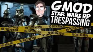 starwars thanksgiving gmod star wars rp trespassing youtube