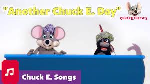 another chuck e day chuck e cheese songs