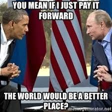 Obama Putin Meme - obama putin meme generator