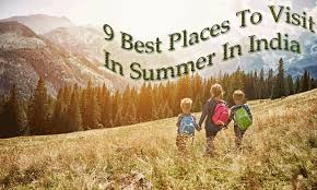 9 best places to visit in summer in india waytoindia