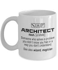 architect meaning coffee mug funny gift