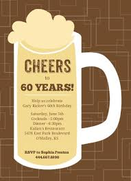 celebrating 60 years birthday brown beers cheers 60th birthday invite 60th birthday invitations