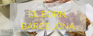 eat local in el born our guide on how to eat and drink local in