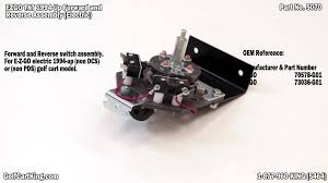 ezgo txt forward and reverse switch assembly for electric golf