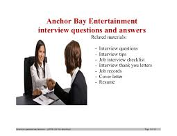 Resume For Anchor Job by Anchor Bay Entertainment Interview Questions And Answers